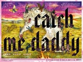 Catch_Me_Daddy_POSTER
